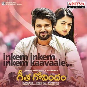 Inkem Kaavaale Lyrics - Geetha Govindam (2018)