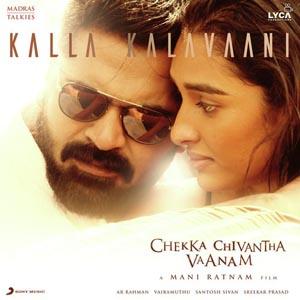 Kalla Kalavaani Lyrics - Chekka Chivantha Vaanam