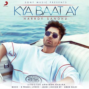Kya Baat Ay Lyrics