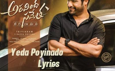 Yeda Poyinado Lyrics - Aravindha Sametha