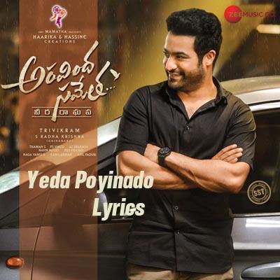 Yeda Poyinado Lyrics - Aravindha Sametha