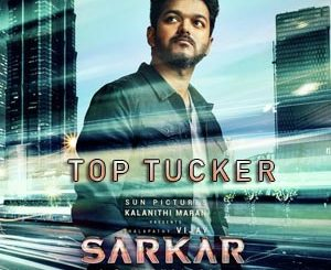 Top Tucker Lyrics - Sarkar