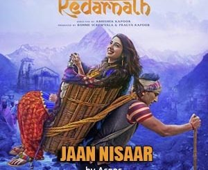 Jaan Nisaar Song Lyrics by Asees