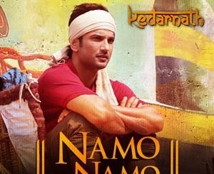 Namo Namo Lyrics - Kedarnath