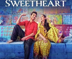 Sweetheart Lryrics - Kedarnath