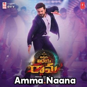 Amma Naana Lyrics - Vinaya Vidheya Rama