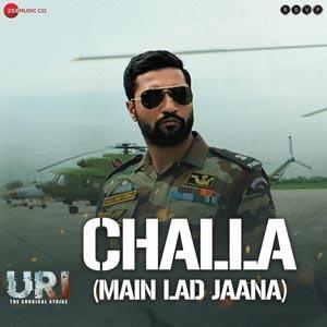 Challa (Main Lad Jaana) Lyrics - URI - The Surgical Strike