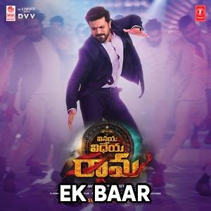 Ek Baar Lyrics - Vinaya Vidheya Rama