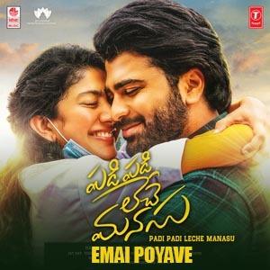 Emai Poyave Lyrics - Padi Padi Leche Manasu