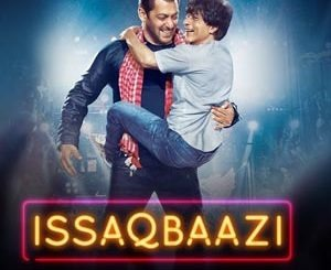 Issaqbaazi Lyrics - Zero