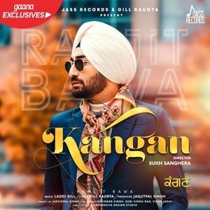 Kangan Lyrics - Ranjit Bawa