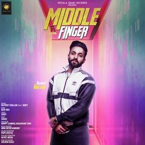 Middle Finger Lyrics - Dilpreet Dhillon