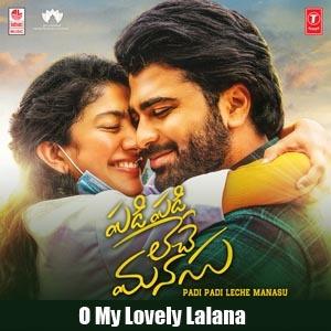 O My Lovely Lalana Lyrics - Padi Padi Leche Manasu
