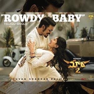 Rowdy Baby Telugu Lyrics - Maari 2 | Dhanush | Sai Pallavi