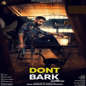 Don't Bark If you can't bite lyrics