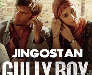 Jingostan Lyrics - Gully Boy