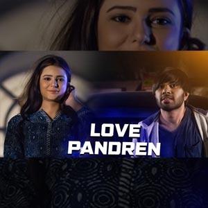 Love Panuren Lyrics - Kadhal Mattum Vena