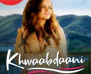 Khwaabdaani Lyrics - Aditi Singh Sharma