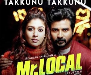Takkunu Takkunu Lyrics - Mr. Local