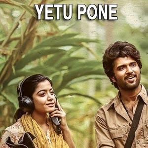 Yetu Pone Lyrics - Dear Comrade | Vijay Devarakonda | Rashmika